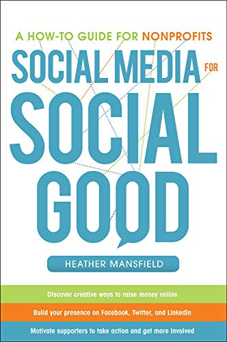 9780071770811: Social Media for Social Good: A How-to Guide for Nonprofits