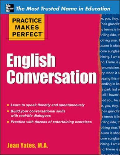9780071770859: Practice Makes Perfect: English Conversation (Practice Makes Perfect Series)