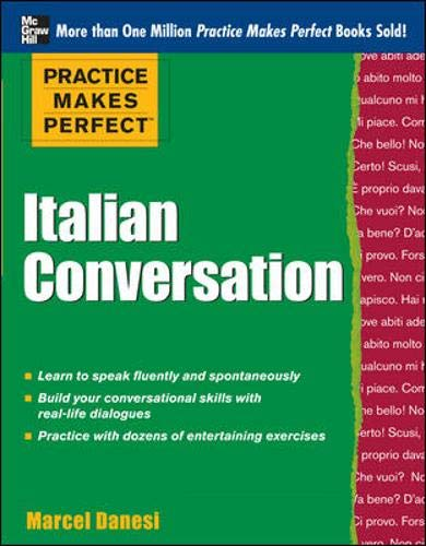 9780071770897: Practice Makes Perfect: Italian Conversation (Practice Makes Perfect Series)