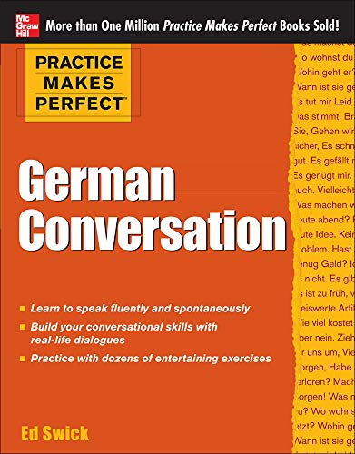 9780071770910: Practice Makes Perfect German Conversation (Practice Makes Perfect Series)