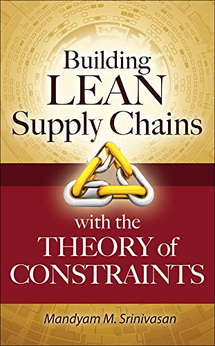 9780071771214: Building Lean Supply Chains with the Theory of Constraints