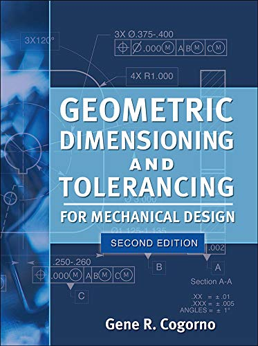 9780071772129: Geometric Dimensioning and Tolerancing for Mechanical Design 2/E