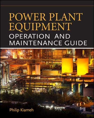 9780071772211: Power Plant Equipment Operation and Maintenance Guide
