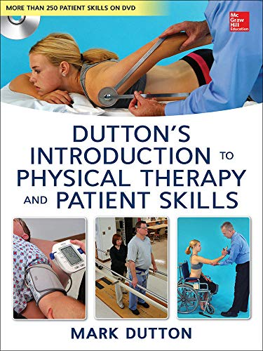 9780071772433: Dutton's Introduction to Physical Therapy and Patient Skills