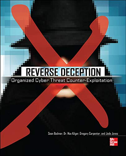 9780071772495: Reverse Deception: Organized Cyber Threat Counter-Exploitation