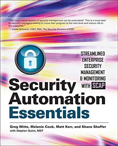 9780071772518: Security automation essentials: streamlined enterprise security management & monitoring with SCAP