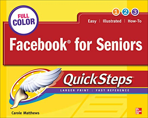 9780071772655: Facebook for Seniors QuickSteps (Consumer Application & Hardware - OMG)