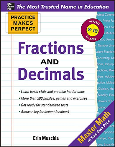 Practice Makes Perfect: Fractions, Decimals, and Percents (Practice Makes Perfect Series): Muschla,...