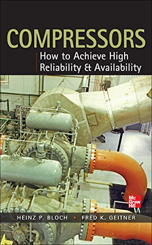 9780071772877: Compressors: How to Achieve High Reliability & Availability (Electronics)