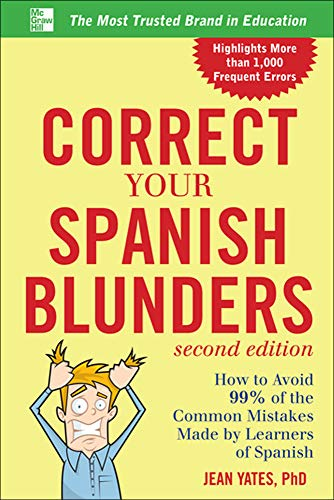 9780071773003: Correct Your Spanish Blunders, 2nd Edition (Correct Your Blunders)
