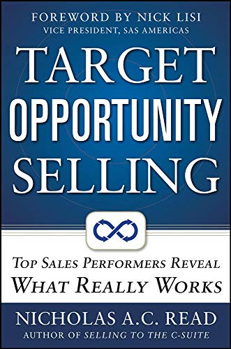 9780071773072: Target Opportunity Selling:  Top Sales Performers Reveal What Really Works