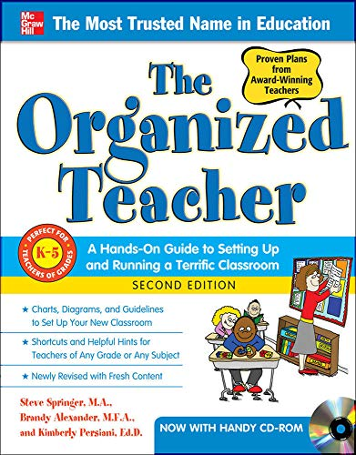 9780071773218: The Organized Teacher: A Hands-on Guide to Setting Up & Running a Terrific Classroom, Grades K-5 (Book & CD-ROM)