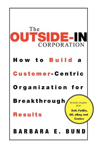 9780071773508: The Outside-In Corporation