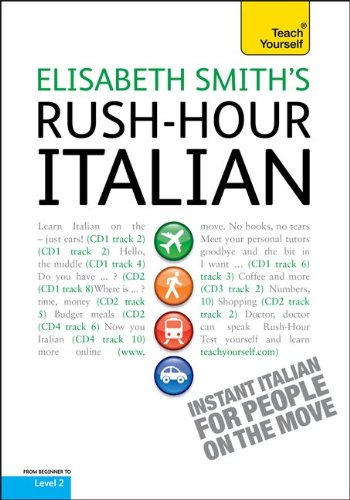 9780071774437: Rush-Hour Italian: A Teach Yourself Guide with Four Audio CDs (Teach Yourself Language)