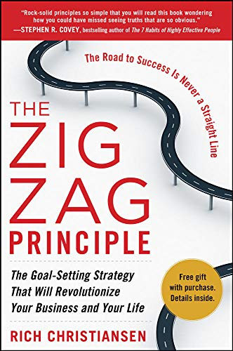9780071774581: The Zigzag Principle: The Goal Setting Strategy that will Revolutionize Your Business and Your Life