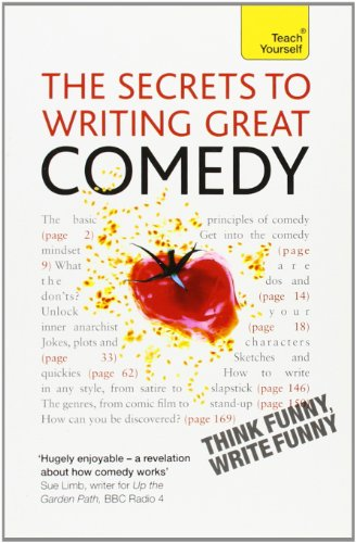 9780071775212: The Secrets to Writing Great Comedy (Teach Yourself (McGraw-Hill))
