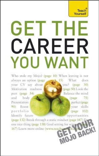 9780071775229: Get the Career You Want: A Teach Yourself Guide (Teach Yourself: General Reference)