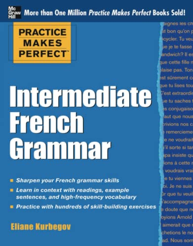 9780071775380: Practice Makes Perfect: Intermediate French Grammar: With 145 Exercises (Practice Makes Perfect Series)