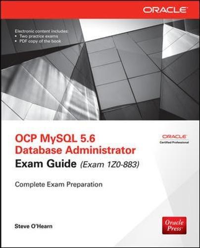9780071775786: OCP MySQL 5.6 Database Administrator All-in-One Exam Guide (Exam 1Z0-883)
