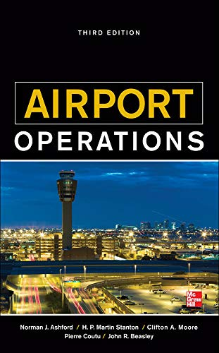 Airport Operations, Third Edition: Ashford, Norman J;