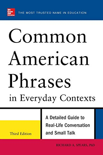 9780071776073: Common American Phrases in Everyday Contexts, 3rd Edition