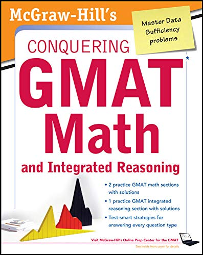 9780071776103: McGraw-Hills Conquering the GMAT Math and Integrated Reasoning, 2nd Edition