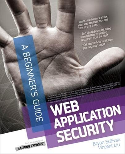 9780071776165: Web Application Security (Beginner's Guide)