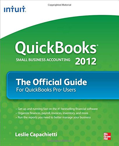 9780071776219: QuickBooks 2012 The Official Guide (QuickBooks: The Official Guide)
