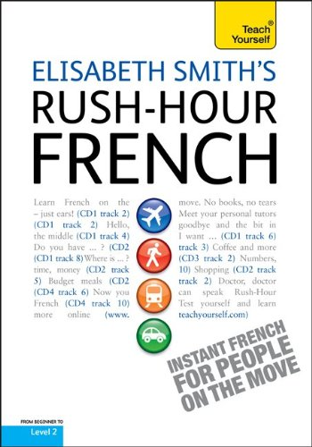 9780071776899: Rush-Hour French with Four Audio CDs: A Teach Yourself Guide (Teach Yourself Language)