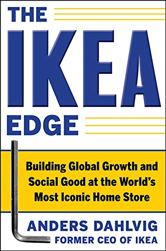 9780071777650: The IKEA Edge: Building Global Growth and Social Good at the World's Most Iconic Home Store