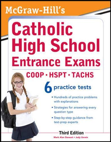 9780071778305: McGraw-Hill's Catholic High School Entrance Exams, 3rd Edition (McGraw-Hill's Catholic High School Entrance Examinations)