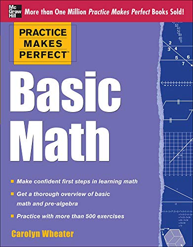9780071778459: Practice Makes Perfect Basic Math