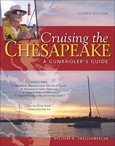 9780071778596: Cruising the Chesapeake: A Gunkholers Guide, 4th Edition