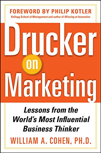 9780071778626: Drucker on Marketing: Lessons from the World's Most Influential Business Thinker