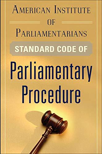 9780071778640: American Institute of Parliamentarians Standard Code of Parliamentary Procedure (Business Books)