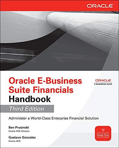 9780071779722: Oracle e-business suite financials handbook
