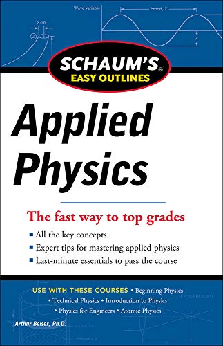 9780071779777: Schaum's Easy Outline of Applied Physics, Revised Edition (Schaum's Easy Outlines)