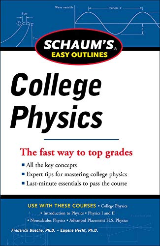 9780071779791: Schaum's Easy Outline of College Physics, Revised Edition (Schaum's Easy Outlines)