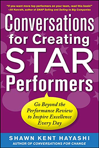9780071779944: Conversations for Creating Star Performers: Go Beyond the Performance Review to Inspire Excellence Every Day (Business Books)
