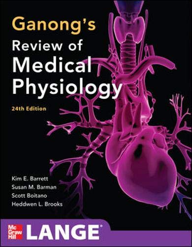 9780071780032: Ganong's Review of Medical Physiology, 24th Edition (LANGE Basic Science)