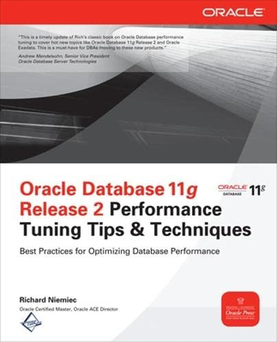 9780071780261: Oracle Database 11g Release 2 Performance Tuning Tips & Techniques (Oracle Press)