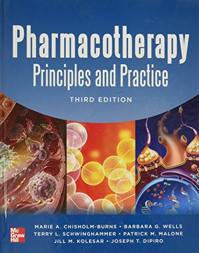 9780071780469: Pharmacotherapy Principles and Practice, Third Edition (Chisholm-Burns, Pharmacotherapy)