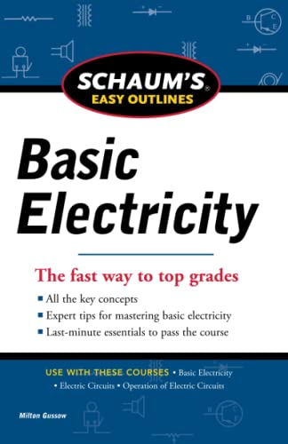 9780071780681: Schaums Easy Outline of Basic Electricity Revised (Schaum's Easy Outlines)