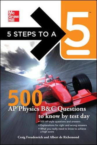 9780071780728: 5 Steps to a 5 500 AP Physics Questions to Know by Test Day (5 Steps to a 5 on the Advanced Placement Examinations Series)