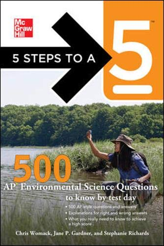 9780071780742: 5 Steps to a 5: 500 AP Environmental Science Questions to Know by Test Day, First Edition (5 Steps to a 5 on the Advanced Placement Examinations Series)