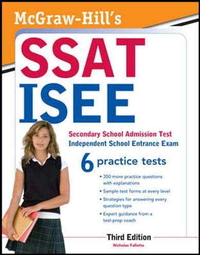 9780071781152: McGraw-Hill's SSAT/ISEE: Secondary School Admission Test, Independent School Entrance Exam