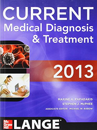 9780071781824: CURRENT Medical Diagnosis and Treatment 2013 (Current Medical Diagnosis & Treatment)