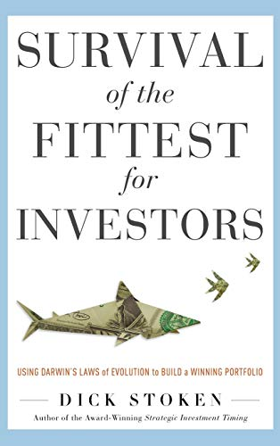 9780071782289: Survival of the Fittest for Investors: Using Darwin's Laws of Evolution to Build a Winning Portfolio