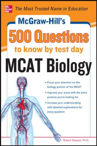 9780071782739: McGraw-Hill's 500 MCAT Biology Questions to Know by Test Day (McGraw-Hill's 500 Questions)