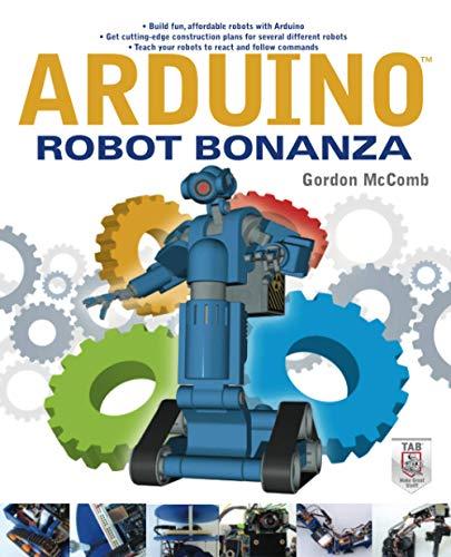 9780071782777: Arduino Robot Bonanza
